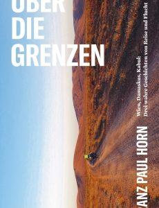 Lesung am 24.10.2019 – Franz Paul Horn – ÜBER DIE GRENZEN