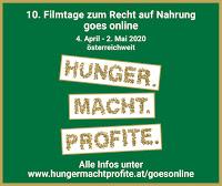 10. Filmtage. Hunger.Macht. Profite. goes online